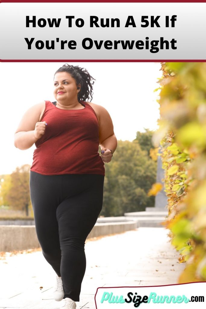 How To Run A 5K If Youre Overweight